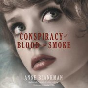 Conspiracy of Blood and Smoke - Audiobook