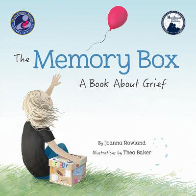 The Memory Box: A Book about Grief (Hardcover)