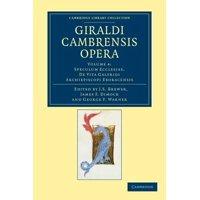 Giraldi Cambrensis Opera - Volume 4