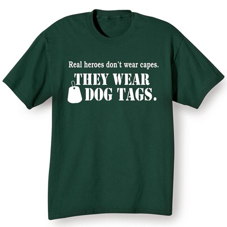 Unisex-Adult Real Heroes Don't Wear Capes Shirt -