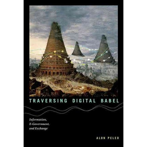 Traversing Digital Babel: Information, E-Government, and Exchange