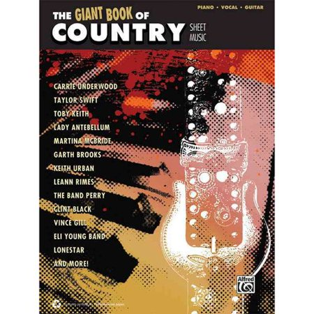 (The Giant Book of Country Sheet Music: Piano/ Vocal/ Guitar)