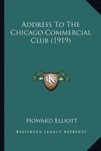 Address to the Chicago Commercial Club (1919) by