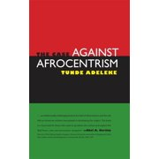 The Case Against Afrocentrism (Hardcover)
