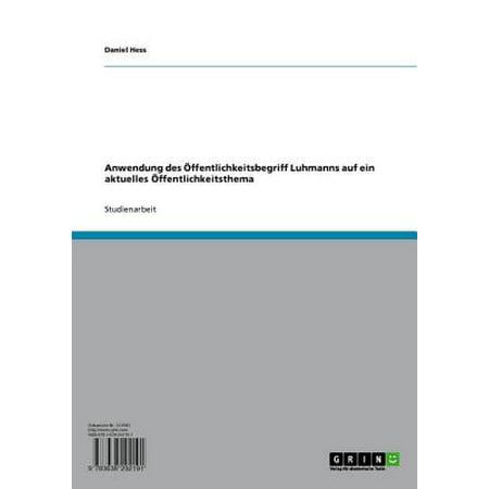 Anwendung des Öffentlichkeitsbegriff Luhmanns auf ein aktuelles Öffentlichkeitsthema - eBook (Aktuelle Sonnenbrillen-trends)
