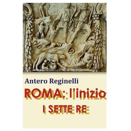 Roma  Linizio  I Sette Re