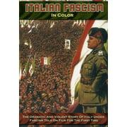 Italian Fascism in Color by KOCH INTERNATIONAL