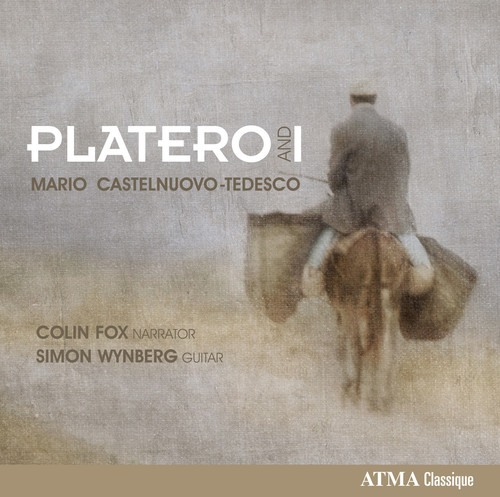 Castelnuovo-Tedesco   Fox, Colin   Wynberg, Simon Platero & I [CD] by