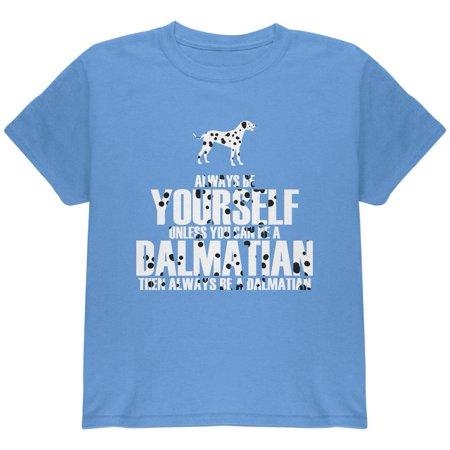 Always be Yourself Dalmatian Youth T Shirt](101 Dalmatians Shirt)