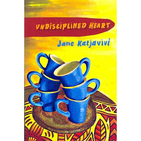Undisciplined Heart