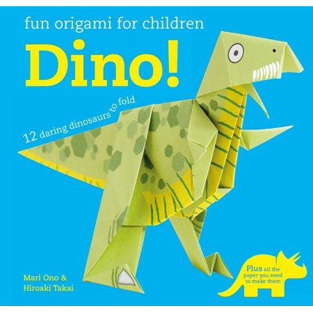 Fun Origami for Children: Dino! : 12 daring dinosaurs to