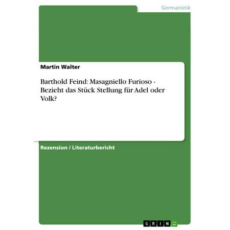 Barthold Feind: Masagniello Furioso - Bezieht das Stück Stellung für Adel oder Volk? - eBook