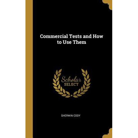 Commercial Tests and How to Use Them Hardcover