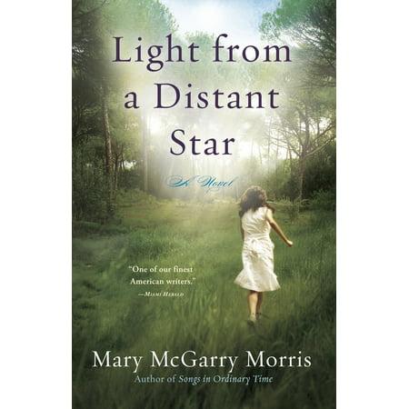 Light from a Distant Star : A Novel