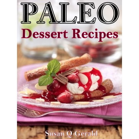 Paleo Dessert Recipes 50 Mouthwatering Recipes to Satiate Your Sweet Tooth - eBook](Halloween Apples With Teeth Recipe)