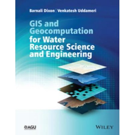 GIS and Geocomputation for Water Resource Science and Engineering - eBook
