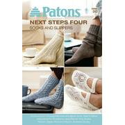 Patons-Next Steps Four: Socks & Slippers