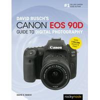 The David Busch Camera Guide: David Busch's Canon EOS 90d Guide to Digital Photography (Paperback)
