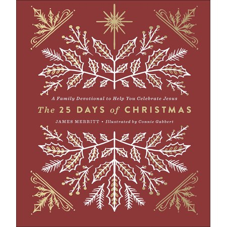The 25 Days of Christmas : A Family Devotional to Help You Celebrate Jesus ()