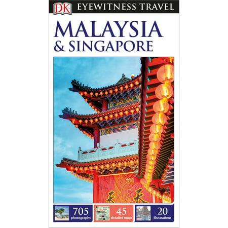 DK Eyewitness Travel Guide: Malaysia & Singapore - Paperback (Halloween Jobs Singapore)