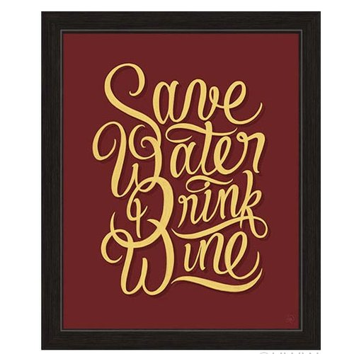 Click Wall Artwork Save Water Drink Wine Framed Textual Art by Click Wall Art