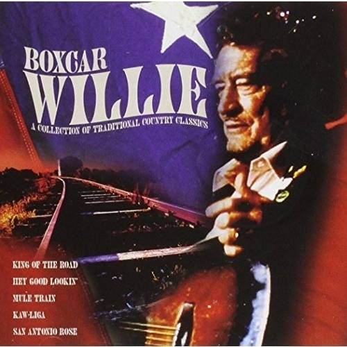 Boxcar Willie - Boxcar Willie: Collection of Traditional Country Clas [CD]