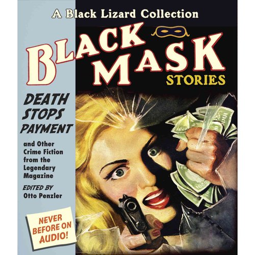 Death Stops Payment: And Other Crime Fiction from the Legendary Magazine