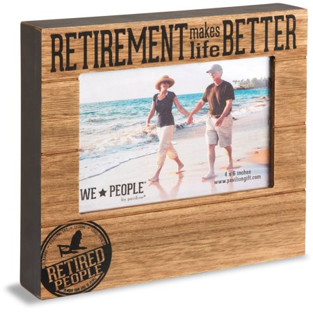 Pavilion - Retirement Makes Life Better 4x6 Picture Frame](Retirement Center Pieces)