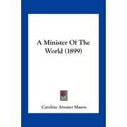 A Minister of the World (1899)