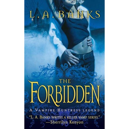 The Forbidden: A Vampire Huntress Legend