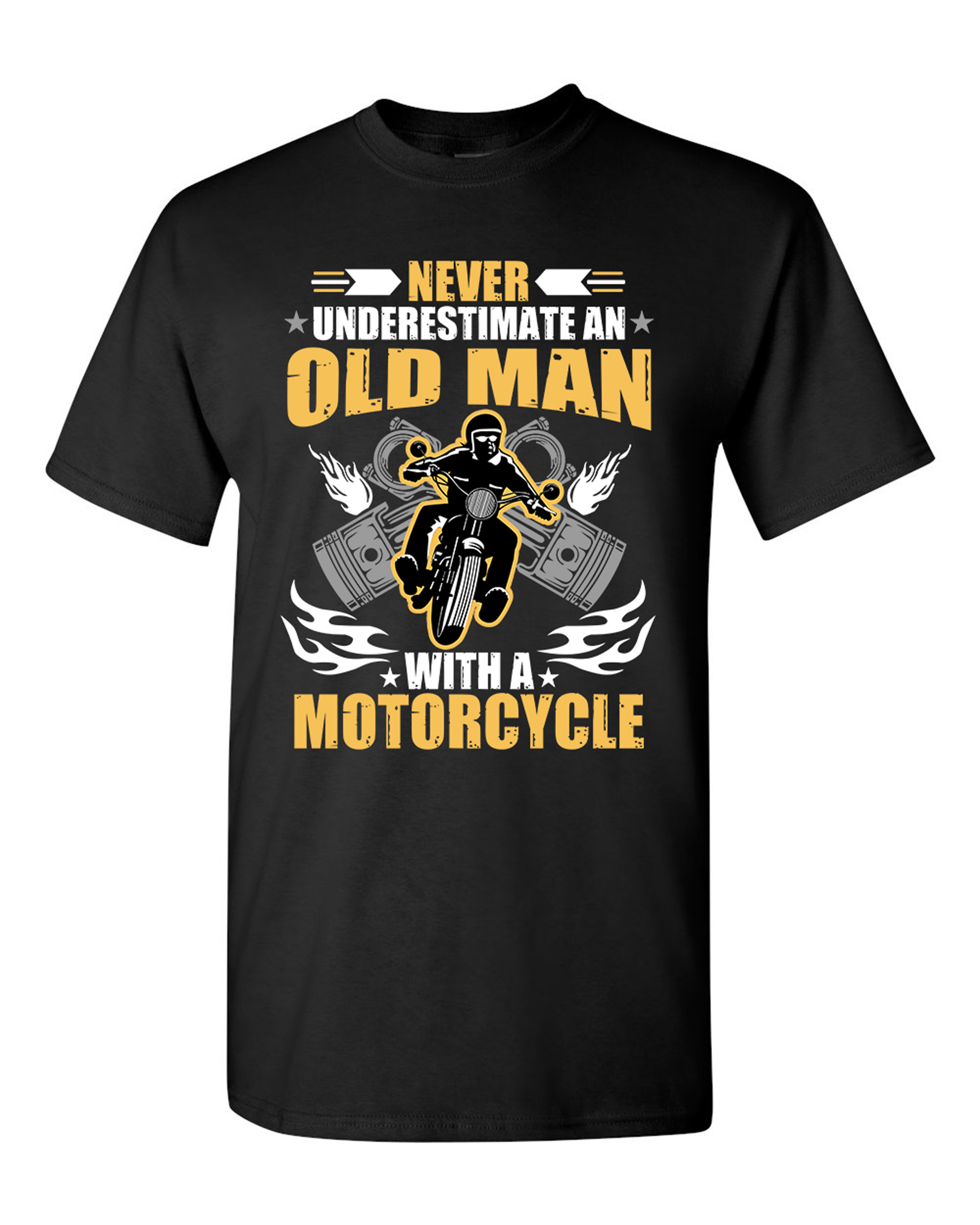 Never Underestimate An Old Man With A Motorcycle Funny DT Adult T-Shirt Tee