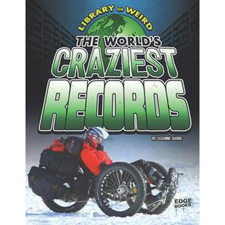 The World's Craziest Records - eBook (Halloweens Craziest)
