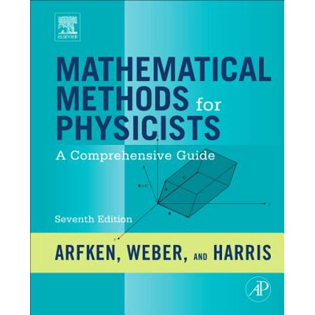 Mathematical Methods for Physicists : A Comprehensive