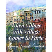 When Village with Village Comes to Parle - eBook