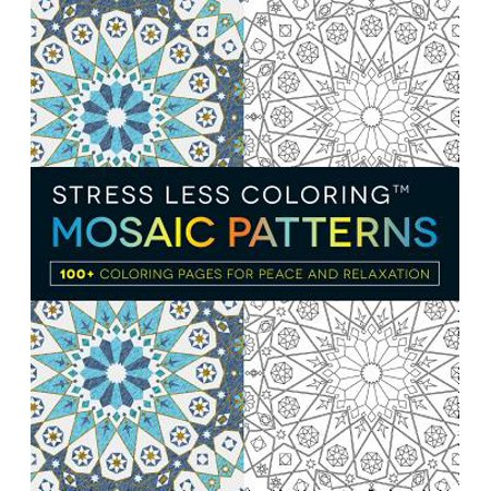 Mosaic Patterns Adult Coloring Book: 100+ Coloring Pages for Peace and Relaxation - Coloring Page For Adults