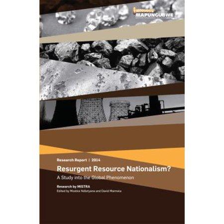 Resurgent Resource Nationalism   A Study Into The Global Phenomenon