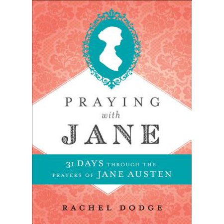 Praying with Jane : 31 Days Through the Prayers of Jane Austen](31 Days Of Halloween Challenge)