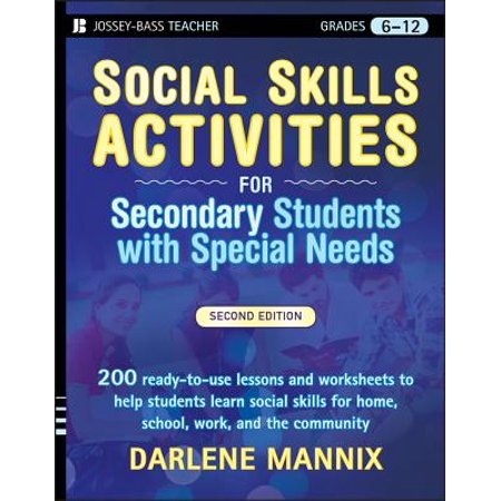 Social Skills Activities for Secondary Students with Special Needs, Grades