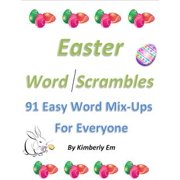 Easter Word Scrambles: 91 Easy Word Mix-Ups For Everyone - eBook