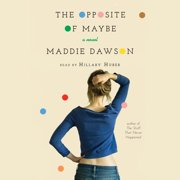 The Opposite of Maybe - Audiobook