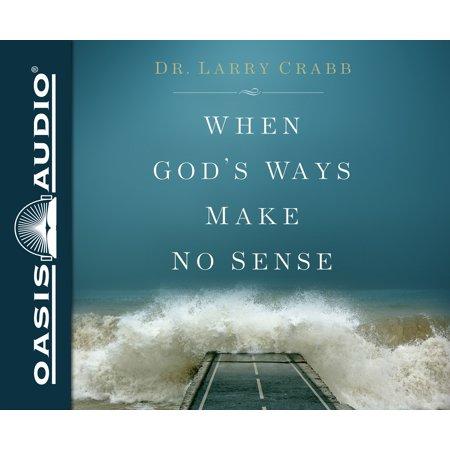 When God's Ways Make No Sense