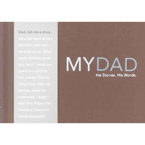 My Dad - His Story, His Words