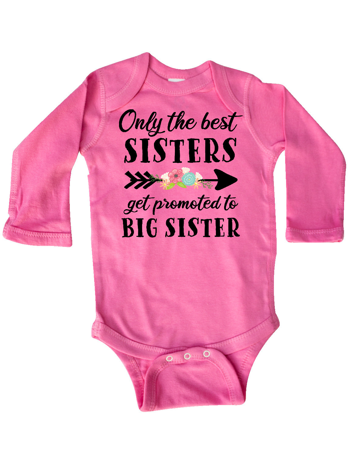 inktastic Only The Best Sisters Get Promoted to Big Sister Long Sleeve Creeper