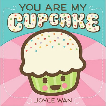How Do You Make A Cupcake (You Are My Cupcake (Board)