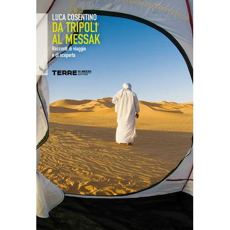 Da Tripoli al Messak racconti di viaggio e di scoperta - eBook - Racconti Di Halloween
