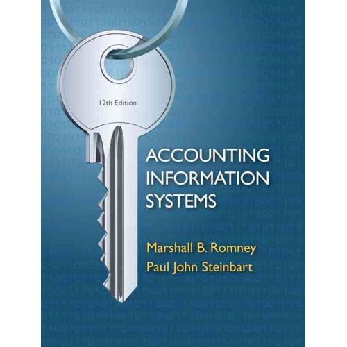 Accounting Information Systems by Marshall B Romney