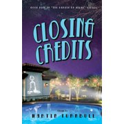 Closing Credits : A Novel of Golden-Era Hollywood