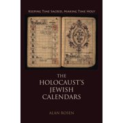 Jewish Literature and Culture: The Holocaust's Jewish Calendars (Hardcover)