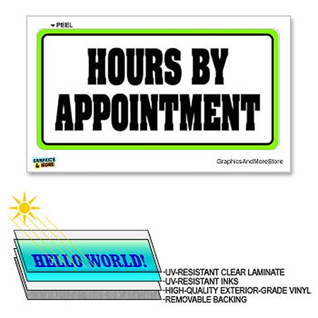 Laminated Sign Sticker - Hours By Appointment - 12 in x 6 in - Laminated Sign Window Business Sticker