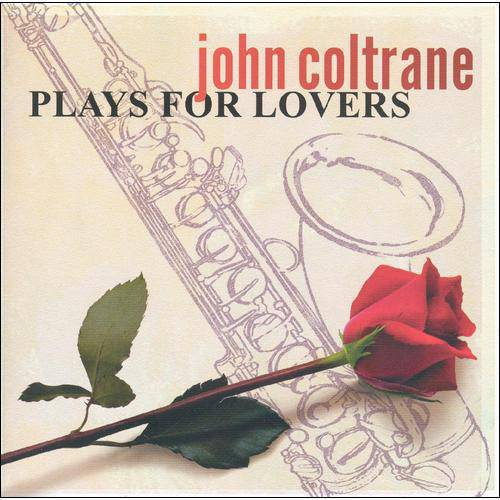 John Coltrane Plays For Lovers (Remaster)
